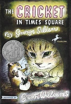 The Cricket in Times Square, George Selden, Garth Williams (Illustrator)