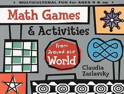 Math Games & Activities from Around the World by Zaslavsky, Claudia