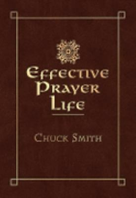 Effective prayer life, Smith, Chuck, Good Condition, Book