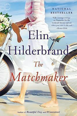 The Matchmaker: A Novel by Hilderbrand, Elin