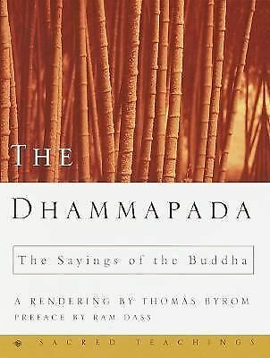 The Dhammapada: The Sayings of the Buddha (Sacred Teachings) by