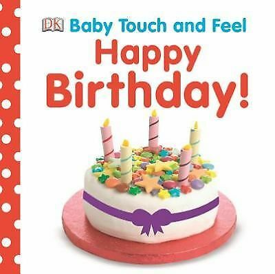 Baby Touch and Feel: Happy Birthday Baby Touch & Feel)
