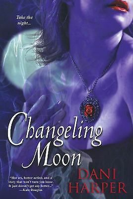 Changeling Moon, Harper, Dani, Good Condition, Book
