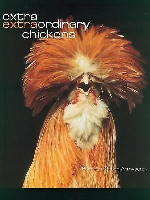 Extra Extraordinary Chickens, Green-Armytage, Stephen, Good Book