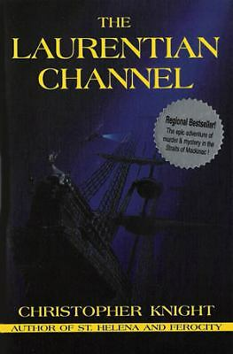 Laurentian Channel, Knight, Christopher, Good Book