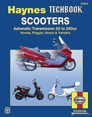 Scooters,Automatic Transmission 50 to 250cc Hayne's Automotive Repair Manual)