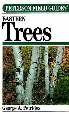 Eastern Trees (Peterson Field Guides) by George A. Petrides