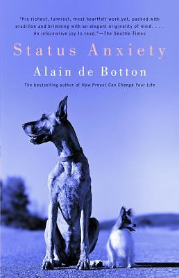 Status Anxiety De Botton, Alain