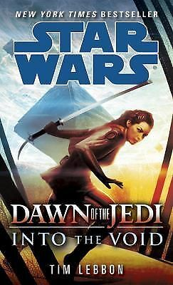 Into the Void: Star Wars Dawn of the Jedi) Star Wars: Dawn of the Jedi - Legen
