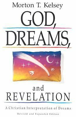 God, Dreams, and Revelation: A Christian Interpretation of Dreams (Revised and
