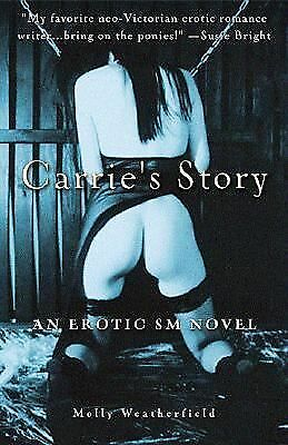 Carrie's Story: An Erotic S/M Novel by Weatherfield, Molly