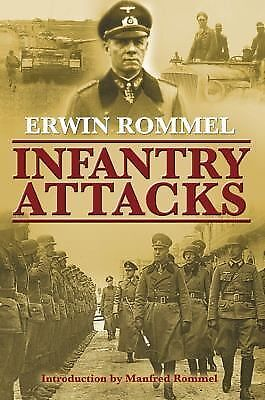 Infantry Attacks (Zenith Military Classics) by Erwin Rommel