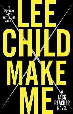 Make Me: A Jack Reacher Novel Child, Lee