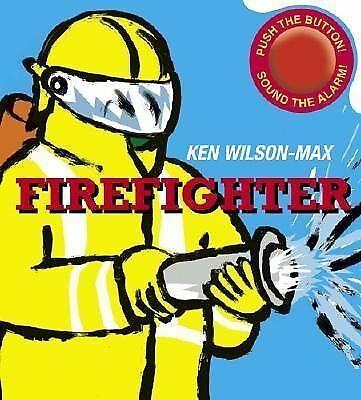 Firefighter, Wilson-Max, Ken, Good Book