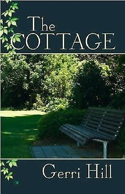 The Cottage by Hill, Gerri