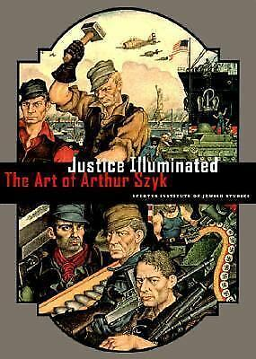 Justice Illuminated: the art of Arthur Szyk by