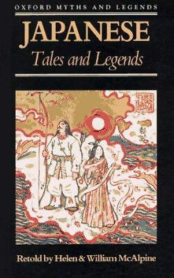 Japanese Tales and Legends (Oxford Myths and Legends) by