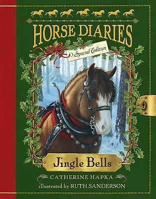 Jingle Bells (Horse Diaries Special Edition) by Hapka, Catherine