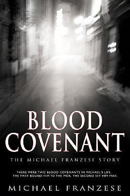 Blood Covenant (Repack), FRANZESE MICHAEL, Good Condition, Book