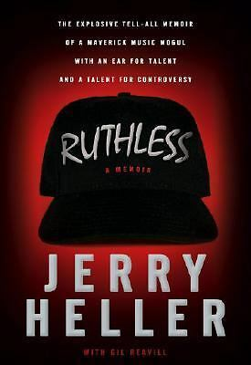 Ruthless: A Memoir by Heller, Jerry