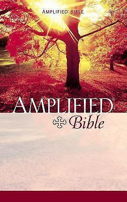 The Amplified Bible/Containing the Amplified Old Testament and the Amplified New