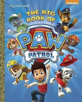 The Big Book of Paw Patrol Paw Patrol) Big Golden Book)
