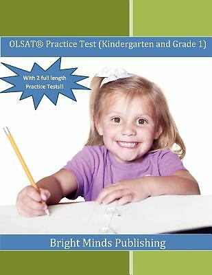 OLSAT Practice Test (Kindergarten and Grade 1): (With 2 Full Length Practice Te