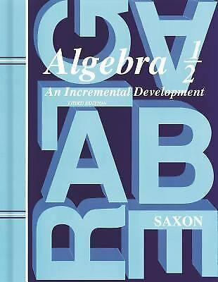 Saxon Algebra 1/2: Student Edition Grade 8 2004, John H. Saxon Jr., Good Book