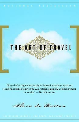 The Art of Travel De Botton, Alain