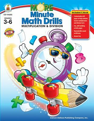More Minute Math Drills: Multiplication and Division, Grades 3-6