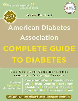 American Diabetes Association Complete Guide to Diabetes: The Ultimate Home Refe