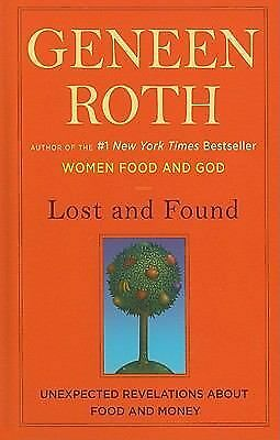 Lost and Found: Unexpected Revelations About Food and Money (Wheeler Large Print