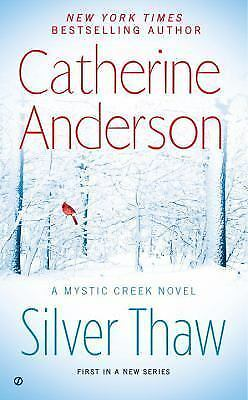 Silver Thaw: A Mystic Creek Novel, Anderson, Catherine