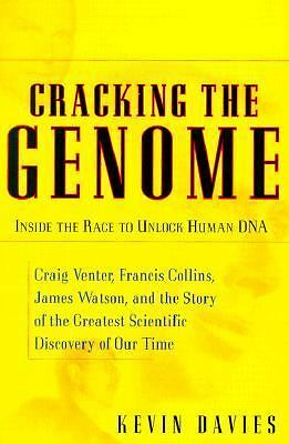 Cracking The Genome: Inside The Race To Unlock Human Dna, Davies, Kevin, Good Co