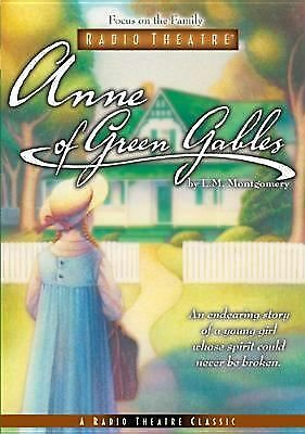 Anne of Green Gables (Focus on the Family Radio Theatre) by Chris Fabry