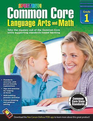 Common Core Language Arts and Math, Grade 1 (Spectrum) by