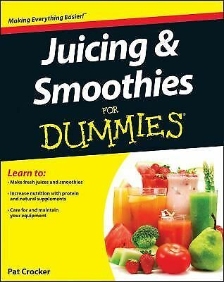 Juicing and Smoothies For Dummies, Crocker, Pat, Good Condition, Book