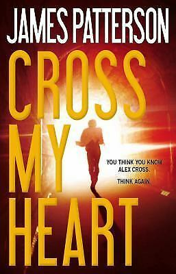 Cross My Heart (Alex Cross), Patterson, James