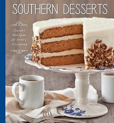 Southern Desserts: Classic Recipes for Every Occasion, , Good Book