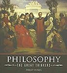 Philosophy : The Great Thinkers by Philip Stokes (2007, Paperback)