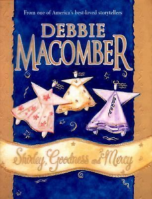 Shirley Goodness And Mercy  (Hardcover), Debbie Macomber, Good Condition, Book