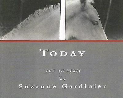 Today: 101 Ghazals, Gardinier, Suzanne, Good Condition, Book