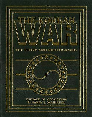 The Korean War: The Story and Photographs (America Goes to War), Goldstein, Dona