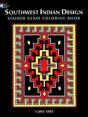 Southwest Indian Design Stained Glass Coloring Book (Dover Design Stained Glass
