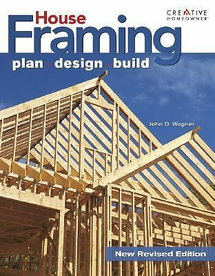 Ultimate Guide to House Framing: Plan, Design, Build (Ultimate Guide To... (Crea