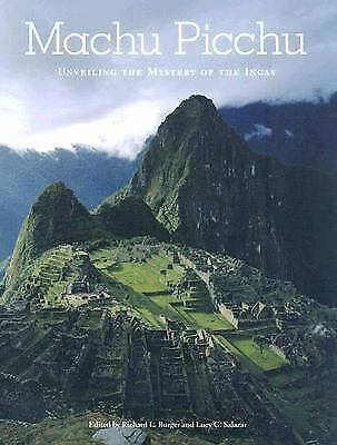Machu Picchu: Unveiling the Mystery of the Incas, , Good Condition, Book