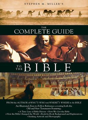 The Complete Guide to the Bible, Stephen M. Miller, Good Book
