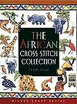 The African Cross Stitch Collection (Milner Craft Series), Trish Burr, Good Cond