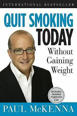 Quit Smoking Today Without Gaining Weight, McKenna, Paul, Good Condition, Book