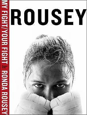 My Fight / Your Fight, Rousey, Ronda, Good Book